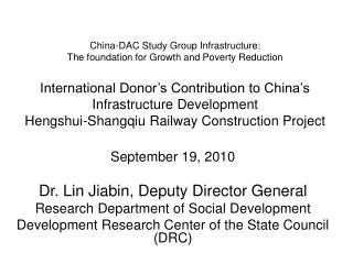 September 19, 2010 Dr. Lin Jiabin, Deputy Director General