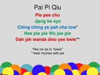Pai Pi Qiu