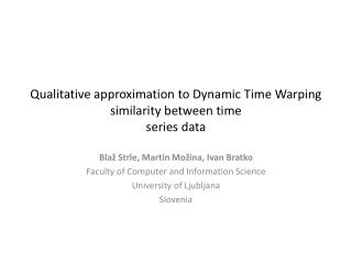 Qualitative approximation to Dynamic Time Warping similarity between time series data