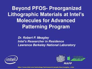 Dr. Robert P. Meagley Intel's Researcher in Residence  Lawrence Berkeley National Laboratory