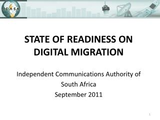 STATE OF READINESS ON DIGITAL MIGRATION