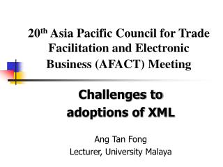 20 th  Asia Pacific Council for Trade Facilitation and Electronic Business (AFACT) Meeting