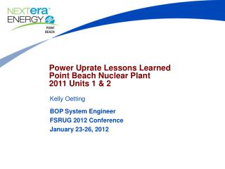 Power Uprate Lessons Learned Point Beach Nuclear Plant 2011 Units 1 & 2