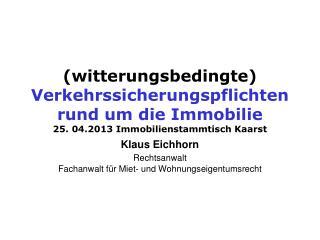 Klaus Eichhorn Rechtsanwalt  Fachanwalt für Miet- und Wohnungseigentumsrecht