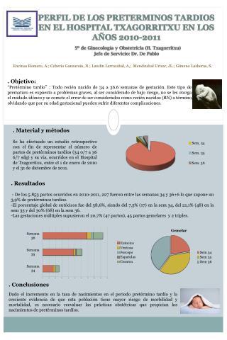 PERFIL DE LOS PRETERMINOS TARDIOS EN EL HOSPITAL TXAGORRITXU EN LOS AÑOS 2010-2011