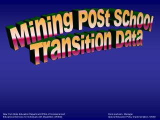 Mining Post School Transition Data