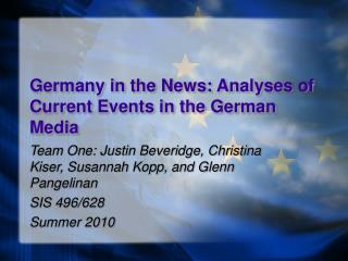 Germany in the News: Analyses of Current Events in the German Media