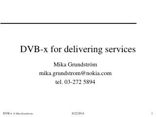 DVB-x for delivering services