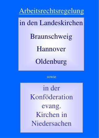 in den Landeskirchen Braunschweig Hannover Oldenburg
