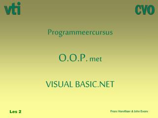 Programmeercursus O.O.P. met VISUAL BASIC.NET