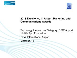 2013 Excellence in Airport Marketing and Communications Awards