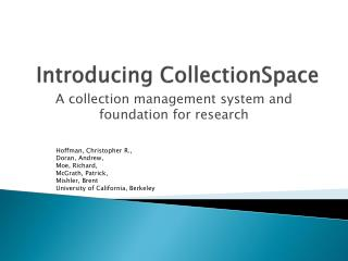 Introducing CollectionSpace