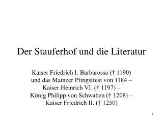 Der Stauferhof und die Literatur