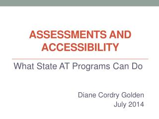 Assessments and Accessibility