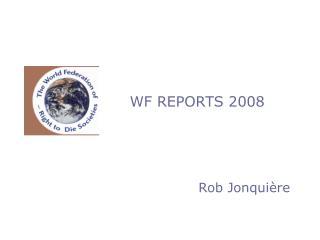 WF REPORTS 2008