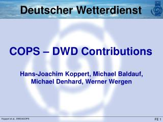 COPS – DWD Contributions