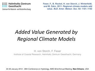 Added Value Generated by Regional Climate Models
