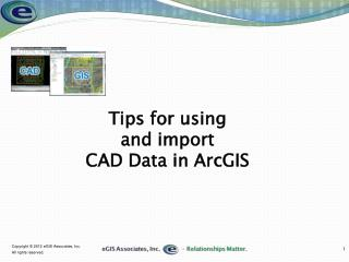 Tips for using and import CAD Data in ArcGIS
