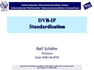 DVB-IP Standardisation