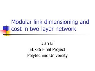 Modular link dimensioning and cost in two-layer network