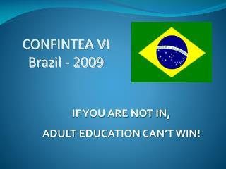 CONFINTEA VI  Brazil - 2009