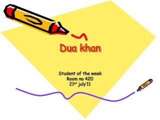 Dua khan