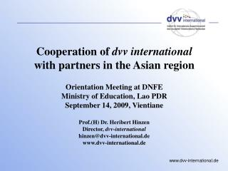 Cooperation of  dvv international  with partners in the Asian region Orientation Meeting at DNFE