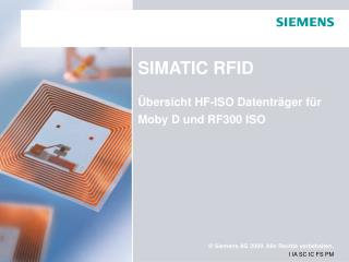 SIMATIC RFID Übersicht HF-ISO Datenträger für Moby D und RF300 ISO