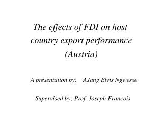 The effects of FDI on host  country export performance  (Austria)