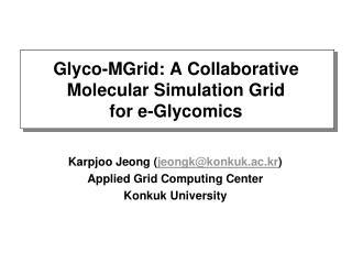 Glyco-MGrid: A Collaborative Molecular Simulation Grid  for e-Glycomics