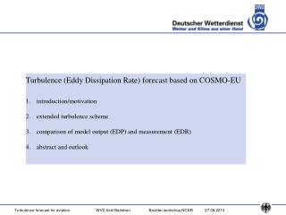 Turbulence (Eddy Dissipation Rate) forecast based on COSMO-EU introduction/motivation