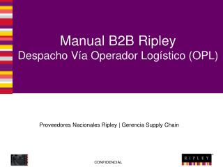 Manual B2B Ripley Despacho V�a Operador Log�stico (OPL)