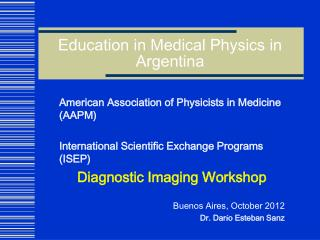 Education in Medical Physics in Argentina