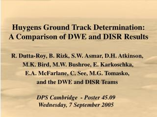 Huygens Ground Track Determination: A Comparison of DWE and DISR Results
