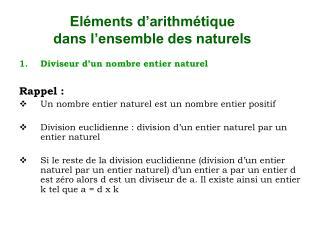 Eléments d'arithmétique  dans l'ensemble des naturels
