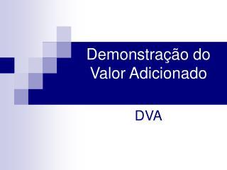 Demonstração do Valor Adicionado