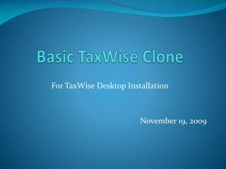 Basic TaxWise Clone