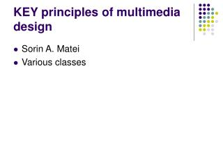 KEY principles of multimedia design