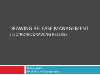 Drawing release Management ELECTRONIC drawing release