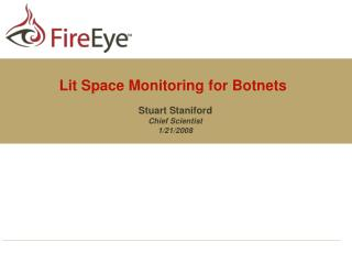 Lit Space Monitoring for Botnets