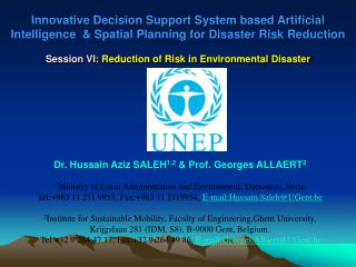 Dr. Hussain Aziz SALEH 1,2  & Prof. Georges ALLAERT 2