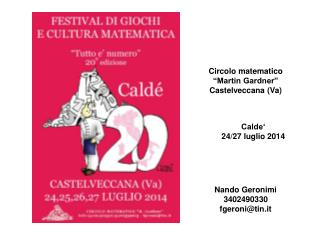 "Circolo matematico  ""Martin Gardner"" Castelveccana (Va)"