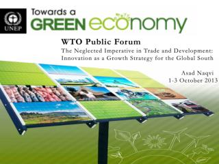 WTO Public Forum The Neglected Imperative in Trade and Development: