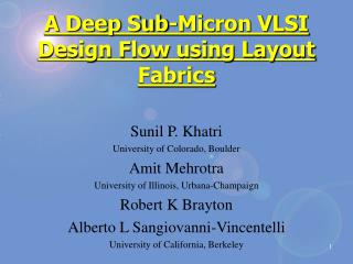 A Deep Sub-Micron VLSI Design Flow using Layout Fabrics