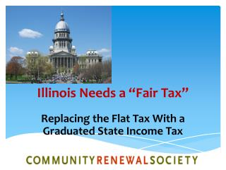 "Illinois Needs a ""Fair Tax"""