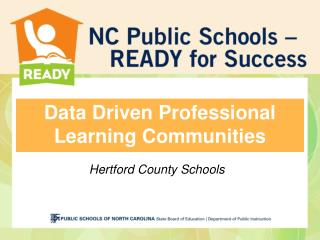 Data Driven Professional Learning Communities