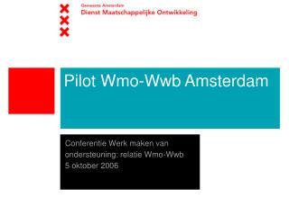 Pilot Wmo-Wwb Amsterdam