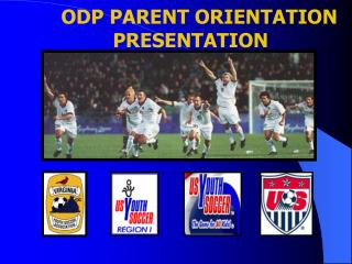 ODP PARENT ORIENTATION PRESENTATION