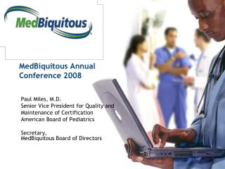 MedBiquitous Annual  Conference 2008