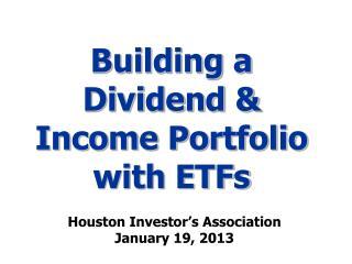 Building a Dividend & Income Portfolio with ETFs